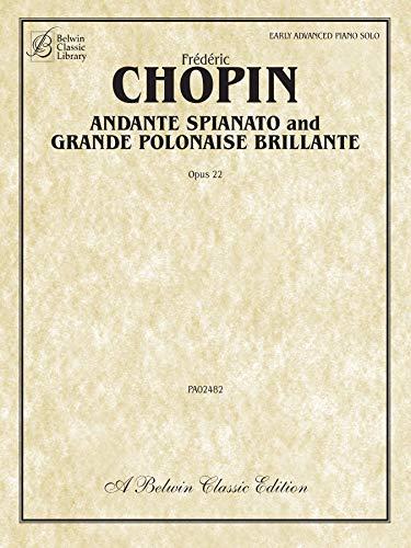 9780757990878: Andante Spianato and Grande Polonaise Brillante, Opus 22: Early Advanced (Belwin Classic Library)