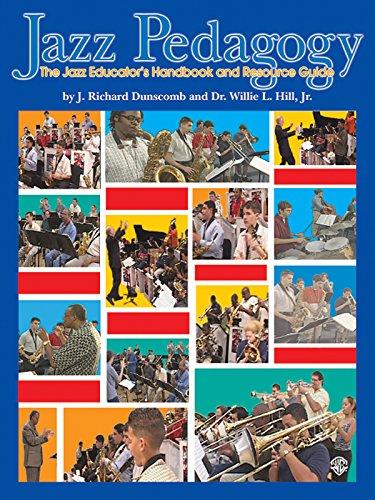 9780757991257: Jazz Pedagogy: The Jazz Educator's Handbook and Resource Guide, Book & DVD