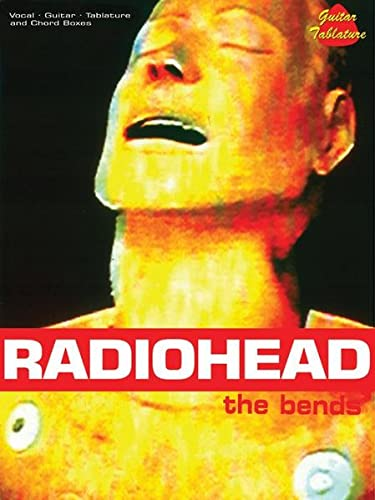 9780757991653: Radiohead: The Bends: Vocal, Guitar, Tablature and Chord Boxes