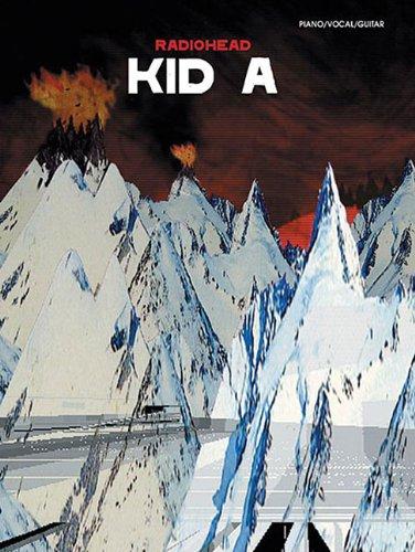 9780757992476: Radiohead: Kid A Piano/Vocal/Guitar