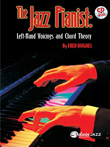 9780757993152: The Jazz Pianist: Left Hand Voicings and Chord Theory