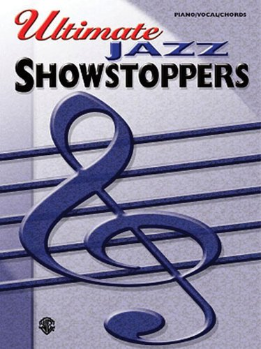 9780757993374: Ultimate Showstoppers Jazz: Piano/Vocal/Chords