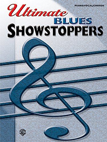9780757993435: Ultimate Showstoppers Blues: Piano/Vocal/Chords