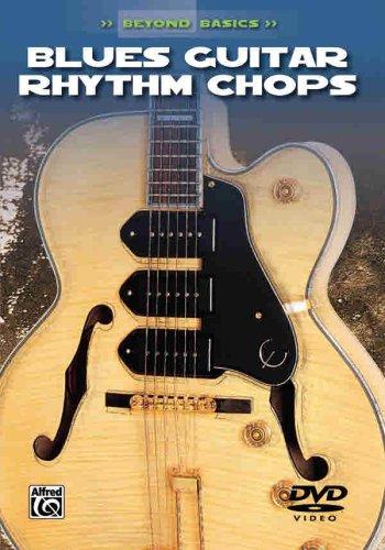 9780757993763: Beyond Basics: Blues Guitar Rhythm Chops DVD