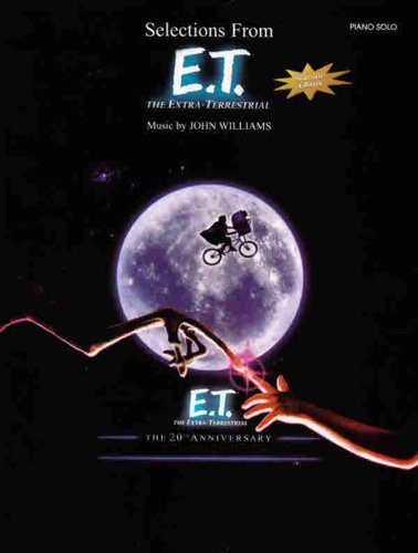 9780757994043: Selections from E.T. (The Extra-Terrestrial) The 20th Anniversary: Piano Solos