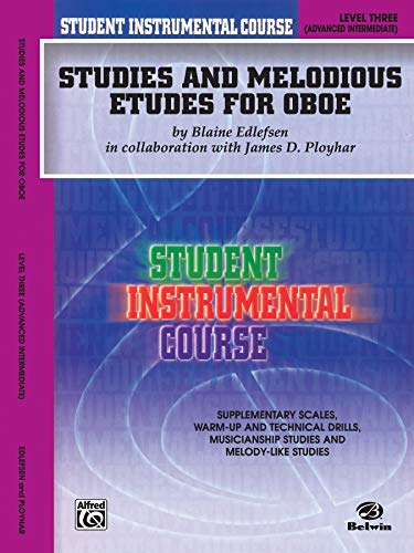 9780757994432: Studies and Melodious Etudes for Oboe, Level Three (Student Instrumental Course)