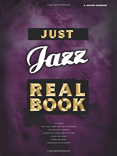 9780757994494: Just Jazz Real Book, B Flat Edition Fakebook(Real)