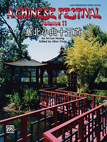 Huang: A Chinese Festival - Volume 2 [Alfred] (075799458X) by [???]