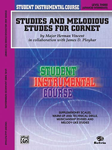 9780757994890: Student Instrumental Course Studies and Melodious Etudes for Cornet: Level III