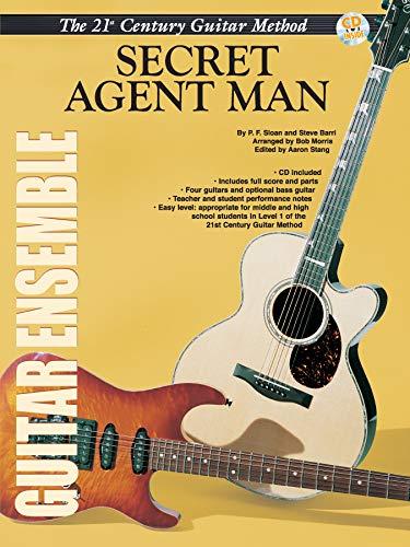 9780757995590: Belwin's 21st Century Guitar Ensemble -- Secret Agent Man: Score & Parts, Score, Parts & CD (Belwin's 21st Century Guitar Course)