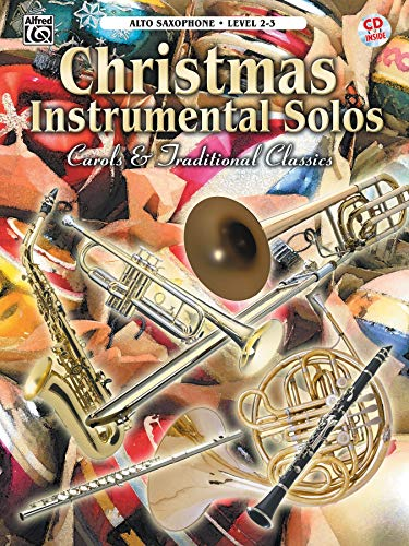9780757997327: Christmas Instrumental Solos -- Carols & Traditional Classics: Alto Sax, Book & CD