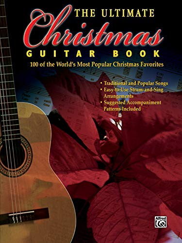 9780757997372: The Ultimate Christmas Guitar Book: 100 of the World's Most Popular Christmas Favorites