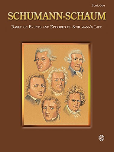 Schumann-Schaum, Bk 1: Based on Events and Episodes of Schumann's Life (Schaum Master Composer Series) (0757999069) by [???]