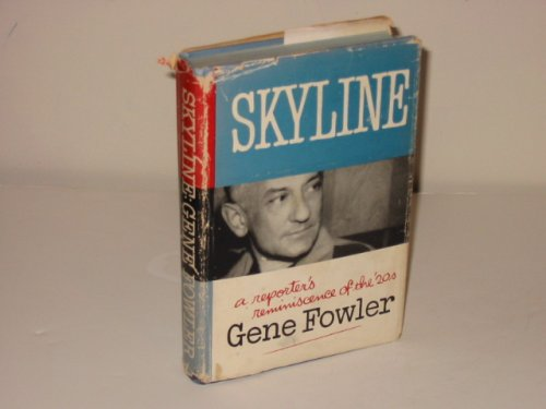 9780758108746: Skyline; a reporter's reminiscence of the 1920s