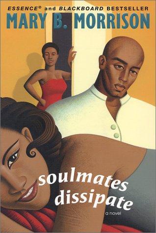 Soulmates Dissipate: Mary B. Morrison
