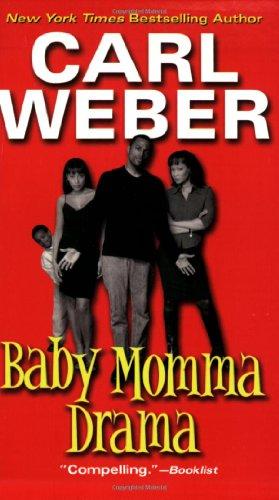 9780758200310: Baby Momma Drama