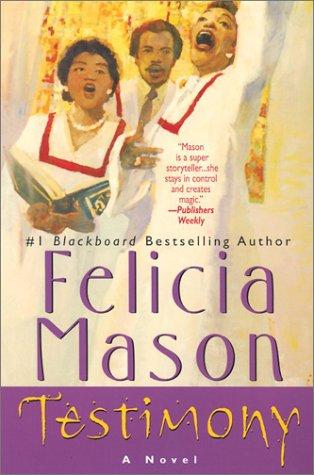 Testimony (0758200633) by Felicia Mason