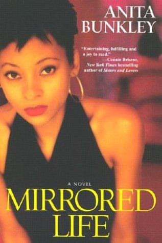 Mirrored Life: Anita R. Bunkley
