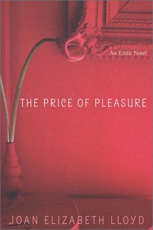 The Price Of Pleasure: Lloyd, Joan Elizabeth