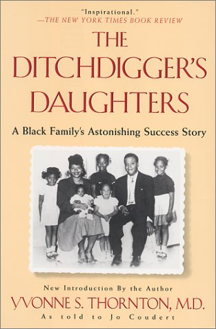 9780758201164: The Ditchdigger's Daughters: A Black Family's Astonishing Success Story
