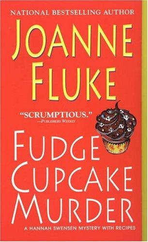 Fudge Cupcake Murder: A Hannah Swenson Mystery: Fluke, Joanne