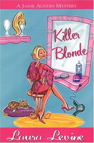 Killer Blonde (Jaine Austen Mysteries): Levine, Laura