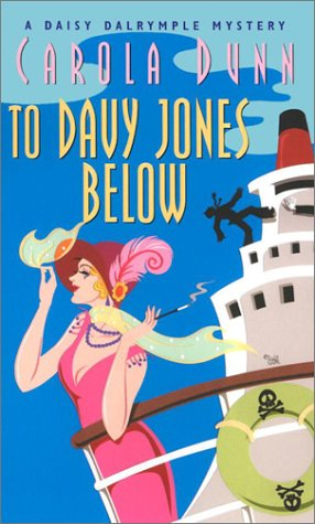 To Davy Jones Below (Daisy Dalrymple Mysteries,: Dunn, Carola