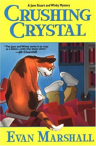 9780758202284: Crushing Crystal (Jane Stuart and Winky Mystery)