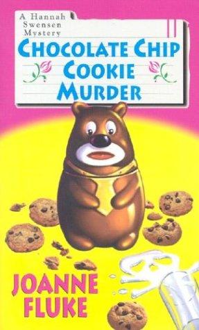 9780758202307: Chocolate Chip Cookie Murder (Hannah Swensen Mysteries)