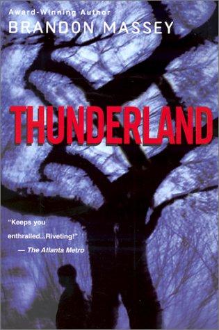 Thunderland: Massey, Brandon