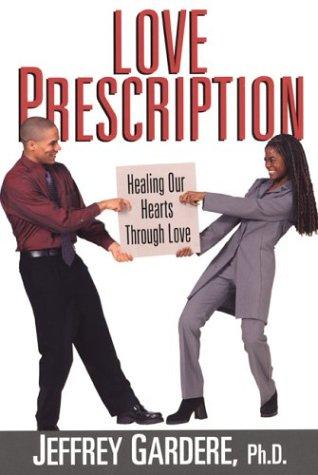 9780758202529: Love Prescription: Ending the War Between Black Men and Women