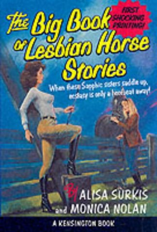 9780758202543: BIG BOOK OF LESBIAN HORSE STORIES, THE