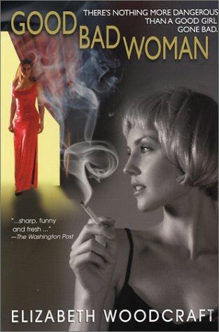 9780758202598: Good Bad Woman (Frankie Richmond Mysteries)