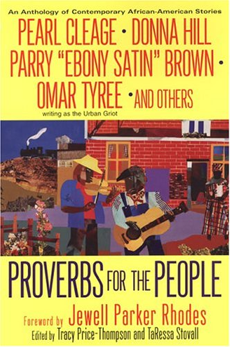 Proverbs For The People: Contemporary African-American Stories: Parker Rhodes, Jewell