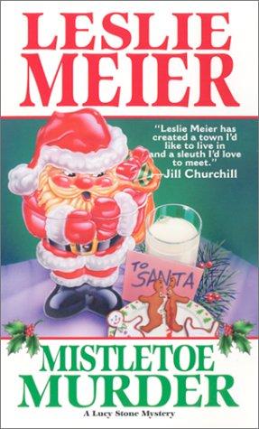 9780758203373: Mistletoe Murder (Lucy Stone Mysteries, No. 1)