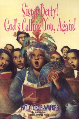 9780758203779: Sister Betty! God's Calling You, Again!