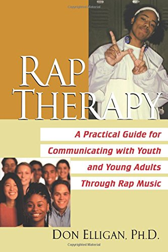 9780758203960: Rap Therapy: A Practical Guide for Communicating With Youth and Young Adults Through Rap Mus ic