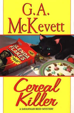 Cereal Killer: A Savannah Reid Mystery (Savannah: G. A. McKevett