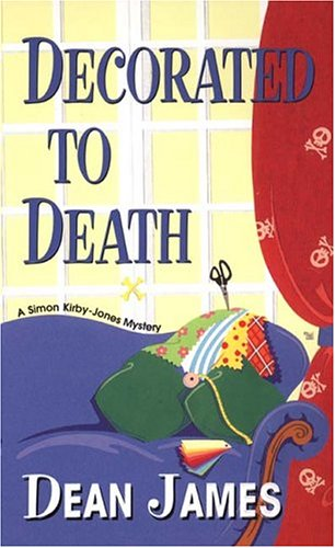 9780758204868: Decorated To Death (Simon Kirby-Jones Mysteries)