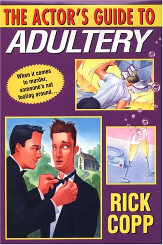 9780758204974: The Actor's Guide To Adultery