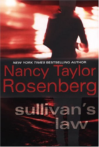 9780758206183: Sullivan's Law (Rosenberg, Nancy Taylor)