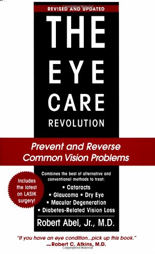9780758206220: The Eye Care Revolution: Prevent and Reverse Common Vision Problems