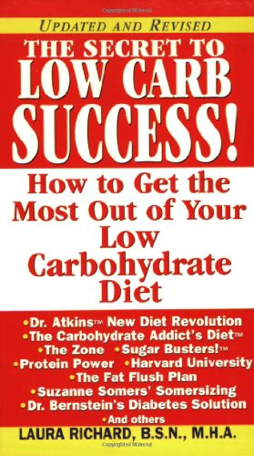 9780758206237: The Secret To Low Carb Success!: How to Get the Most Out of Your Low Carbohydrate Diet