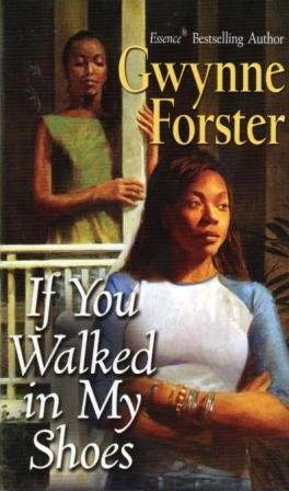 If You Walked in My Shoes: Gwynne Forster