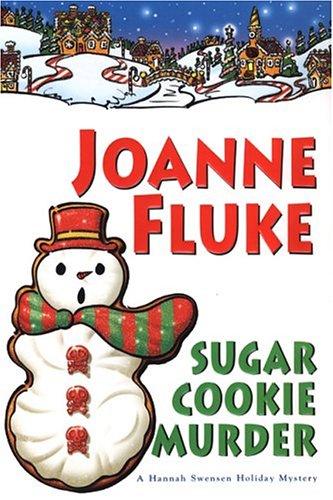 9780758206817: Sugar Cookie Murder (Hannah Swensen Mysteries)