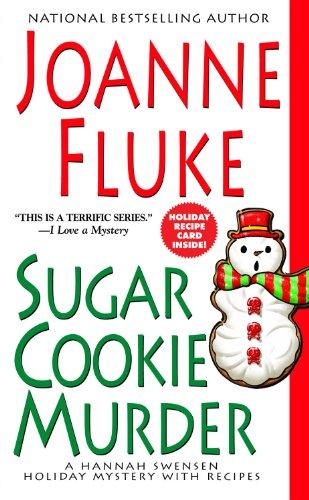 9780758206824: Sugar Cookie Murder (Hannah Swensen Mysteries)