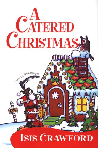 9780758206879: A Catered Christmas (Mystery with Recipes, No. 3)