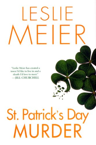 St. Patrick's Day Murder (Lucy Stone Mysteries, No. 14) (9780758207036) by Meier, Leslie