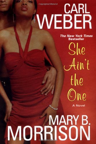 She Ain't The One: Carl Weber, Mary