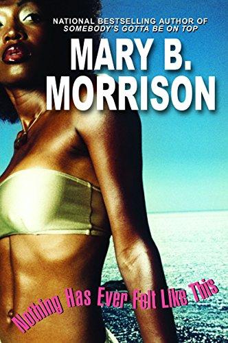Nothing Has Ever Felt Like This: Mary B. Morrison